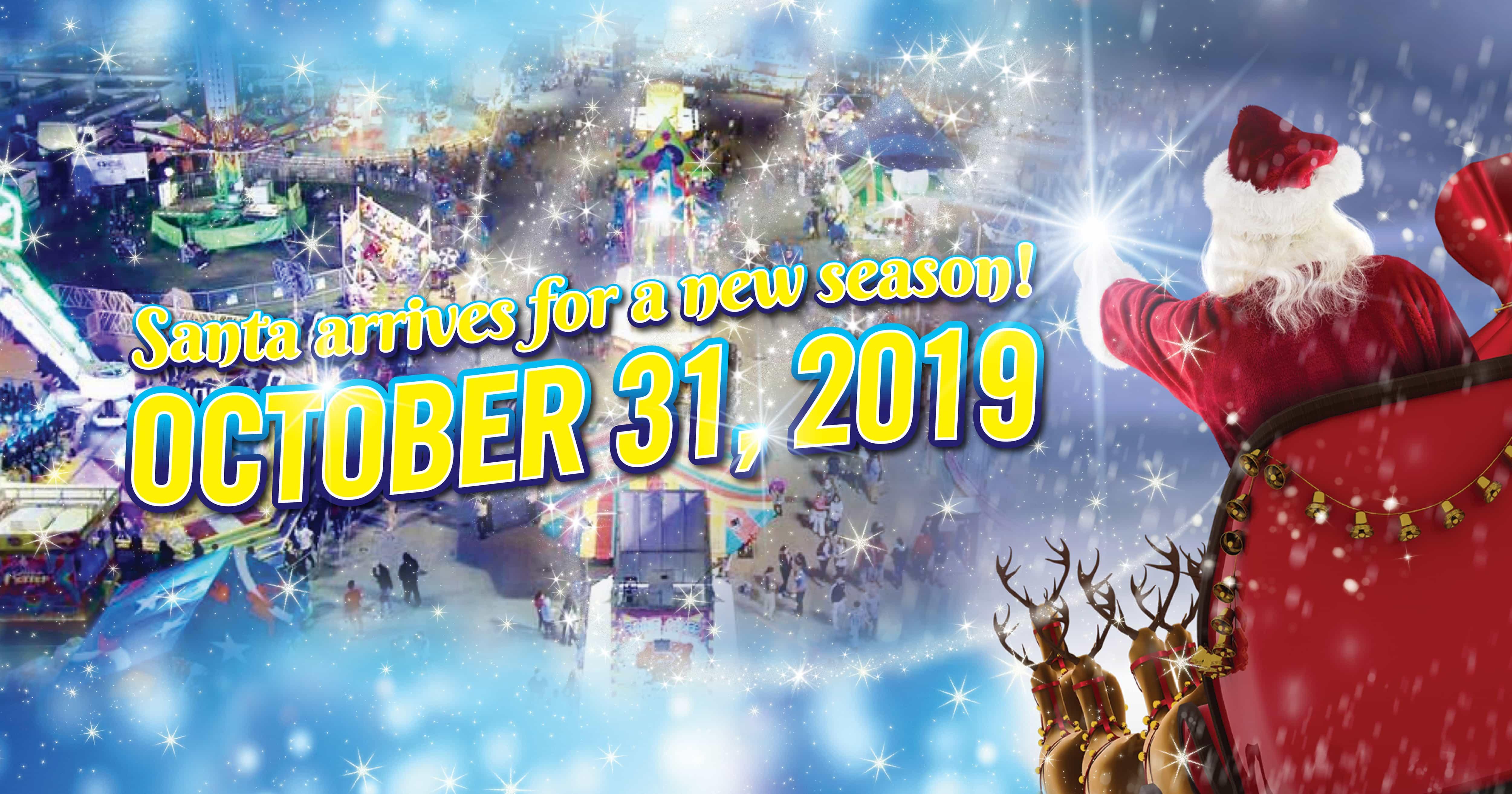 Santa Arrives for a New Season October 31, 2019.
