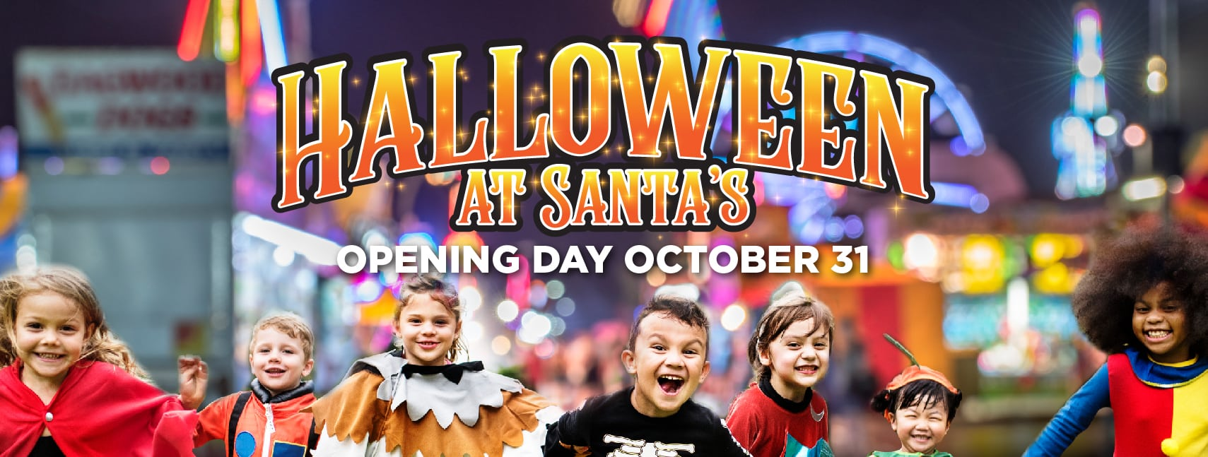 Celebrate Halloween at Santa's!